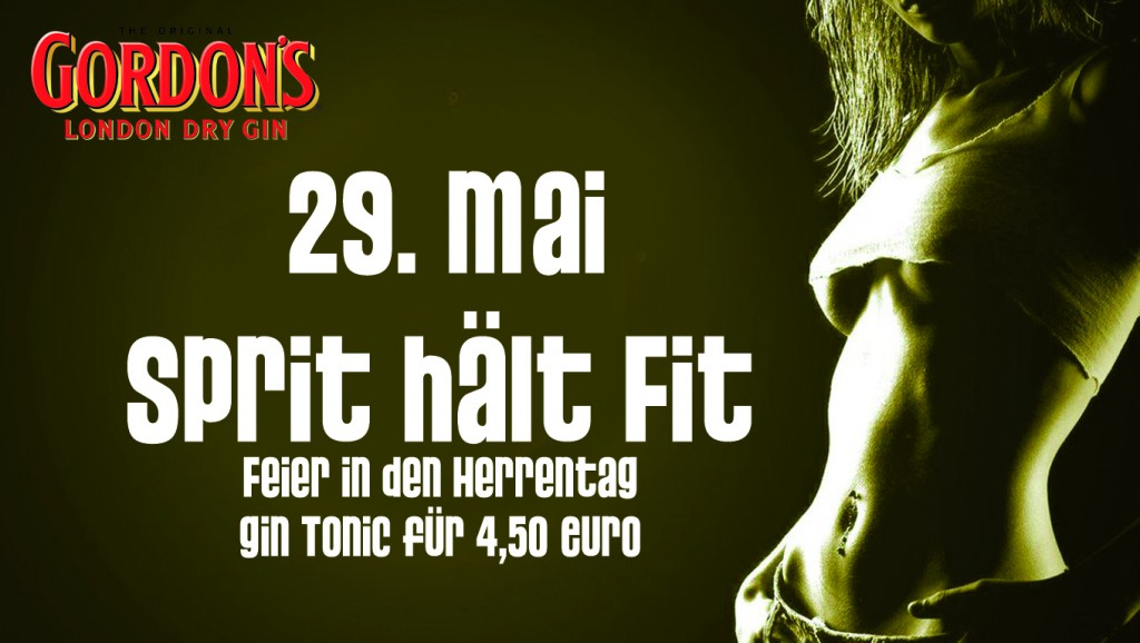 Sprit hält fit! - Gin Tonic 4,50€